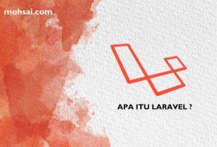 framework laravel - Laravel adalah