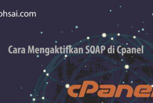 Cara Mengaktifkan SOAP di Cpanel