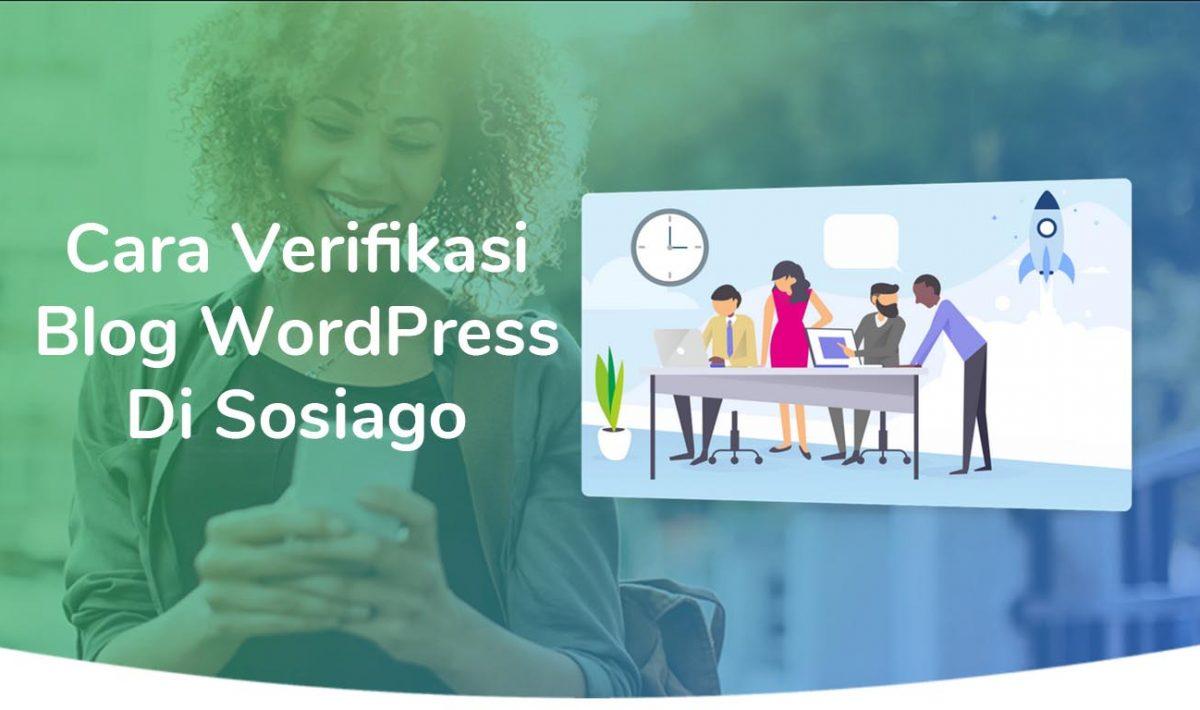 Cara Verifikasi Blog WordPress Di Sosiago