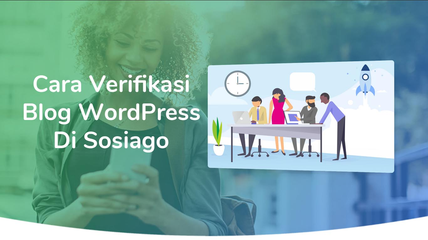 Cara Verifikasi Blog WordPress Di Sosiago